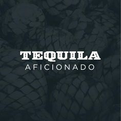 Sipping Off the Cuff | Don Felix Tequila Anejo