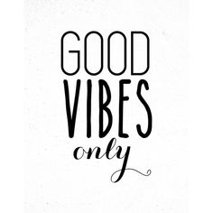 Good Vibes Only Inspirational Print, Motivational Wall Decor, Modern... ($10) ❤ liked on Polyvore featuring home, home decor, wall art, quotes, text, words, backgrounds, extras, phrase and filler