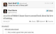 I shouldn't laugh at hitler jokes Hitler Jokes, History Jokes, Funny History, History Major, Funny Quotes, Funny Memes, It's Funny, Funny Laugh, Bad Puns