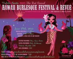 Honolulu, HI For one spectacular night only, Hawaii's Burlesque Bombshell, Violetta Beretta, presents a luscious sampling of  US & Hawaii burlesque performers to the enthusiastic kama'aina audiences of the… Click flyer for more >>