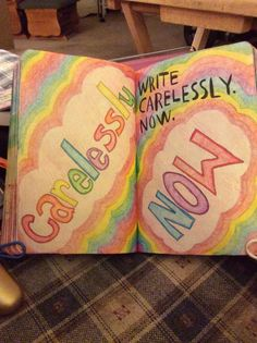 Carelessly now | wreck this journal