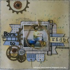 Born To Ride ~ Maja Design ~ - Scrapbook.com I love the tags which can be pulled out to write your journalling information upon. The cogs add the wheel effects, too. A great, fun layout!