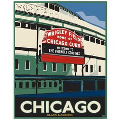 """A poster by local artist Dan Facchini of the home of the Chicago Cubs: Wrigley Field—AKA """"The Friendly Confines."""" The nickname was given to the ballpark by """"Mr. Cub,"""" Hall of Famer Ernie Banks. Wrigley Field Chicago, Chicago Cubs Baseball, Baseball Posters, Baseball Stuff, Cubs Sox, Chicago Architecture Foundation, Cubs Gear, Chicago Cubs World Series, Go Cubs Go"""