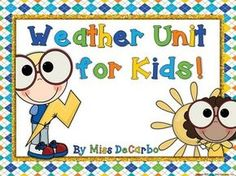 Weather Unit: A Best Seller! Your meteorologists will have so much fun with this jam-packed weather unit! There are 12 learning posters and over 15 weather activities for your little scientists! Your students will study the weather, seasons, changes, clouds, weather tools, temperature, forecasts and weather maps, meteorology, and more!