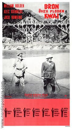 The Bridge on the River Kwai poster 1957 William Holden director David Lean original David Lean, Oscar Winning Films, Alec Guinness, Bridges, River, The Originals, Movies, Movie Posters, Posters