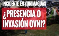 PERU - Moradores em Pânico em Yurimaguas: Presença ou Invasão OVNI em 17 de Maio 2016?