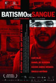 Baptism of Blood (Batismo de Sangue) (2006)