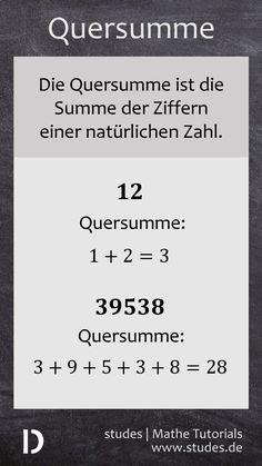 Quersumme: Die Quersumme ist die Summe der Ziffern einer natürlichen Zahl | studes.de  #Quersumme #Teilbarkeit #Summe #Mathe #Mathematik #Spickzettel #Spicker #Schule #Abitur #Rechnen