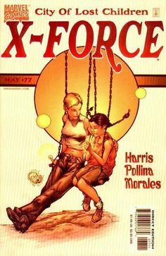 """X-Force, cover to #77 """"City of Lost Children"""" - Art by Adam Pollina"""