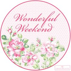 Greengate Weekend Greeting! Have a lovely weekend <3