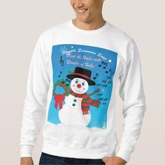 Simple Snowman Says Deck the Halls Sweatshirt