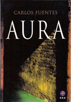 Aura de Carlos Fuentes fue publicada en México en 1962 por primera vez y es considerada como una de las más importantes de este novelista y una de las mejores de la narrativa mexicana del siglo XX.