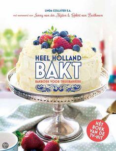 bol.com | Heel Holland bakt, Linda Collister | 9789021557144 | Boeken