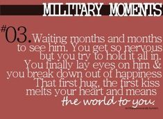 This moment was so perfect. It didn't even seem real to me. Seemed too good to be true after not seeing him for so long--Military moments Military Quotes, Military Love, Army Quotes, Army Sayings, Marine Quotes, Country Sayings, Military Pictures, Military Humor, Why I Love Him