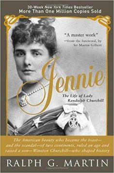 Jennie: The Life of Lady Randolph Churchill: Ralph Martin: 9781402209727: Amazon.com: Books
