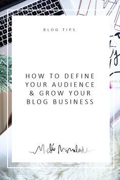 blog tips | define your audience | grow your blog | mediamarmalade
