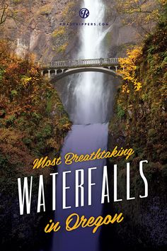 Oregon has some of the most beautiful breathtaking waterfalls. Take a scenic road trip today!