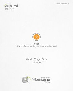 World Yoga Day Yoga Day Quotes, World Yoga Day, International Yoga Day, Web Design Agency, Creative Posters, Creative Advertising, Origins, Cube, Minimalism
