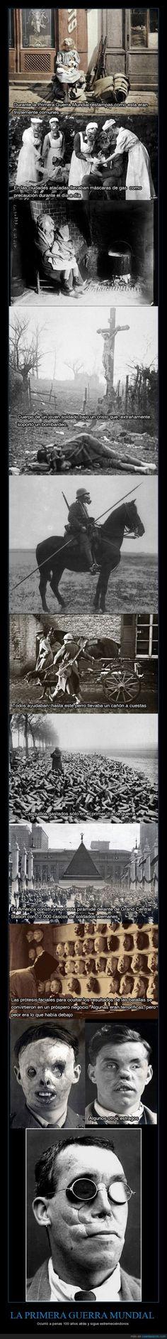 LA PRIMERA GUERRA MUNDIAL - Ocurrió a penas 100 años atrás y sigue estremeciéndonos