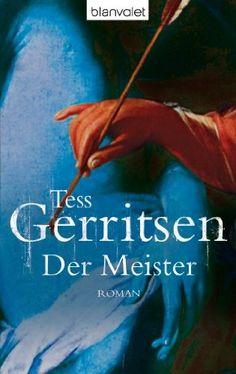 Der Meister: der 2. Fall für Rizzoli & Isles von Tess Gerritsen http://www.amazon.de/dp/3442362849/ref=cm_sw_r_pi_dp_khO5tb19JXP6N