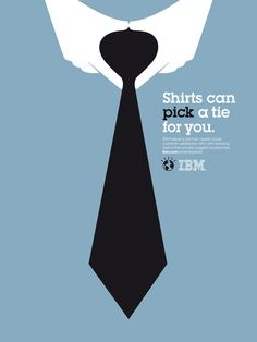 IBM Print Ad Campaign by Noma Bar: Shirts can pick a tie for you.