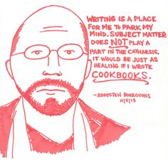Advice from Augusten Burroughs illustrated by Kate Gavino, lastnightsreading.tumblr.com