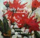 Cathleen Rehfeld: daily painting -still life Diary Book, Blurb Book, Painted Books, Painting Still Life, Visual Diary, Photo Book, New Books, Fine Art, Paintings