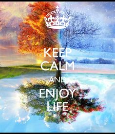 keep-calm-and-enjoy-life-2155.png 600×700 pixels