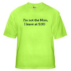BAHAHAHA. Priceless. Apparently I need this since most of the moms at the park think the boys are mine...nice try, ladies. I'm off-duty once the parents come home ;)