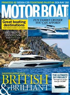 Receive the Latest Issue of Motorboat & Yachting by subscribing to Magazines Direct: