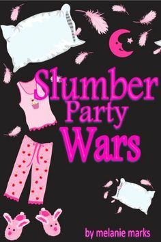 Slumber Party Wars by Melanie Marks. $1.11. 66 pages. Publisher: Wonder Publishing (July 31, 2011). Author: Melanie Marks