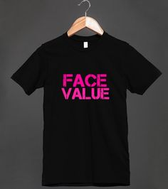 FACE VALUE TEE | Fitted T-shirt | Front