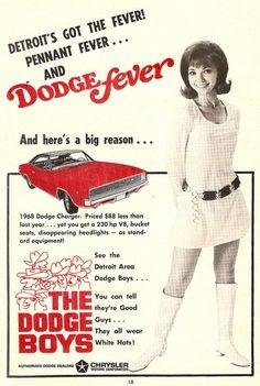 Detroit's Got The Fever! Pennant Fever… AND Dodge Fever!