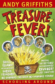 Treasure Fever!: Schooling Around 1 by Andy Griffiths, http://www.amazon.com/dp/B003R50B4K/ref=cm_sw_r_pi_dp_st3sub1KZJC4Q