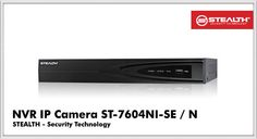 NVR IP Camera Stealth ST-7604NI-SE/N