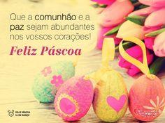 """""""Que a comunhão e a paz sejam abundantes nos vossos corações! Feliz Páscoa."""" #Paz #Pascoa #FelizPascoa"""