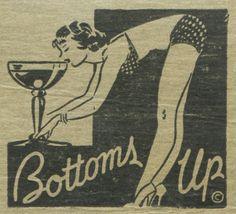 Bottoms Up - Unknown Cocktail Lounge Vintage Matchbook