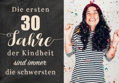 Lustige Einladungskarte zum 30. Geburtstag mit Foto und Spruch über die Kindheit