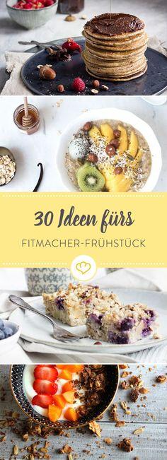 Mach dir am Wochenende Frühstück vom Allerfeinsten. Die einzige Bedingung: Es muss lecker und gesund sein. Nichts leichter als das mit diesen 30 Ideen.