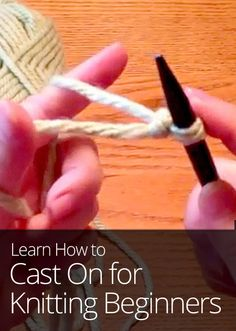 How to Cast On for Knitting Beginners