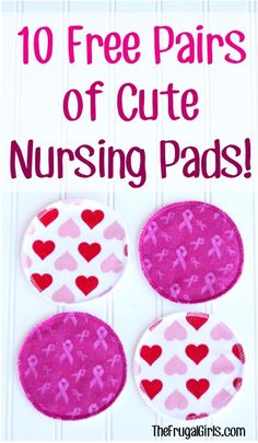 10 FREE Pairs of Cute Reusable Nursing Pads! {just pay s/h} - these make great Baby Shower gifts, too!