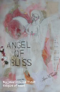 Angel of Bliss - Mixed media by Jane Monica Tvedt