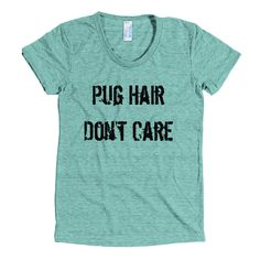 So what if there's a little Pug Hair on you and everything you own! Show off…