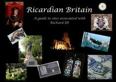 Ricardian Britain booklet. A guide to sites associated with Richard III and events during his lifetime.