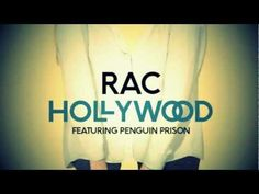 rac-hollywood (feat. penguin prison)