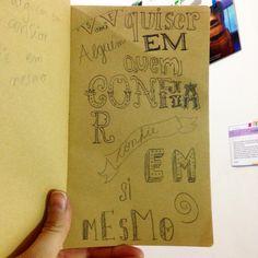 Lettering & caligrafia feitos por mim.