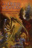 Pierre BOTTERO La Quête d'Ewilan A partir de 9 ans Dans la littérature fantasy jeunesse il est rare de rencontrer une écriture d'aussi grande qualité que celle de Bottero. Sous sa plume, nous voyageons et la magie naît sous nos yeux émerveillés. La Quête d'Ewilan est un chef-d'oeuvre, rien de moins.