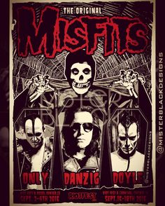 Dedicated to Glenn Danzig ***Eternally Devoted*** Tour Posters, Band Posters, Misfits Band, Danzig Misfits, New Wave Music, Emo, Hardcore, Indie, Grunge