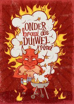 Onder Braai die Duiwel Rond by Gert Schoeman, via Behance