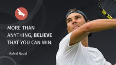 Champion Quotes, Rafael Nadal, Tennis Players, Dna, Believe, Advertising, Self, Creative, Inspiration